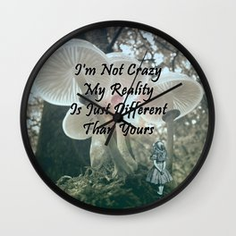 Alice In Wonderland-i'm not crazy-quote Wall Clock