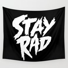 Stay Rad (on Black) Wall Tapestry