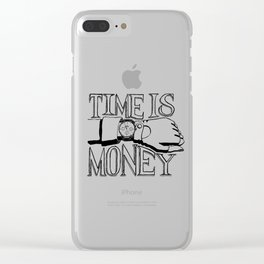 Time is Money Clear iPhone Case