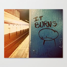 It Burns Canvas Print