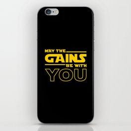 May The Gains Be With You iPhone Skin