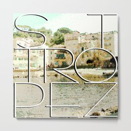 St. Tropez village and text Metal Print