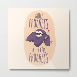 sloth progress Metal Print