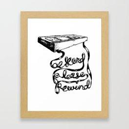 Be Kind Rewind Framed Art Print