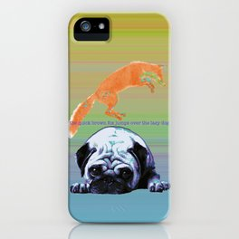 the quick brown fox iPhone Case