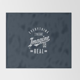 Imagine is Real - Motivation Throw Blanket