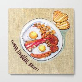 English Breakfast Metal Print