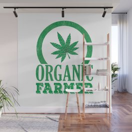 Organic Weed Farmer Earth Day 2019 Wall Mural
