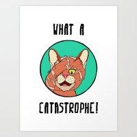 Catastrophe Cat Art Print