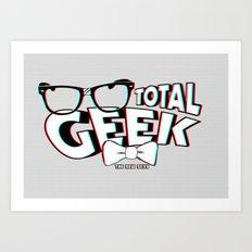 Total Geek Art Print