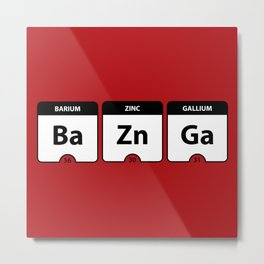Bazinga Periodic Table Funny Quote Metal Print