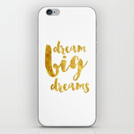 dream big dreams iPhone Skin
