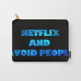 netflix and avoid people Carry-All Pouch