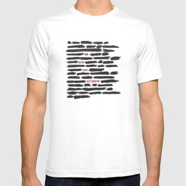We are our silence T-shirt