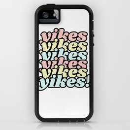 yikes VI iPhone Case