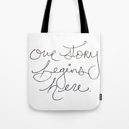 Our Story Begins Here Tote Bag