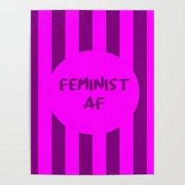 feminist af funny saying girl power Poster