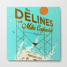 THE DELINES w/ Mike Coykendall - Feb 16th, 2019 @ The Secret Society - Portland, Oregon Metal Print