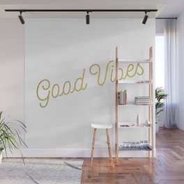 Good Vibes - metallic gold Wall Mural