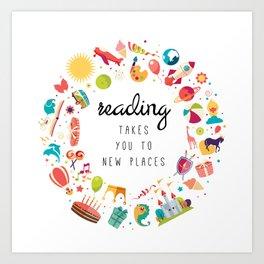 Reading takes you places 02 Art Print