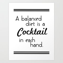 Cocktail in Each Hand - Black and White Art Print