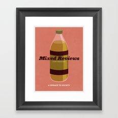 Mixed Reviews - A Menace to Society Framed Art Print