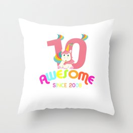 Awesome Since 2008 Unicorn 10th Birthday Anniversaries Throw Pillow