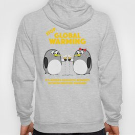Global warming is ruining romantic moments Hoody