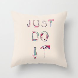 JUST DO IT Throw Pillow
