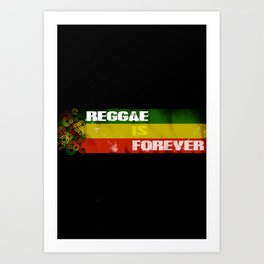 Reggae Is Forever II Art Print