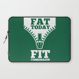 Lab No. 4 - Fat Today Fit Tomorrow Gym Motivational Quote Poster Laptop Sleeve