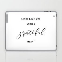 Start Each Day with a Grateful Heart Laptop & iPad Skin
