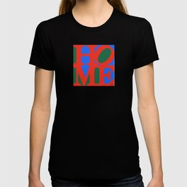 """HOME"" LOVE Parody T-shirt"