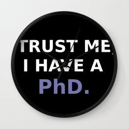 I have a PhD. Wall Clock