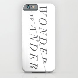 Wonder/Wander - White iPhone Case