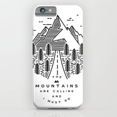 The mountains are calling and I must go- Nordic iPhone 6s Slim Case