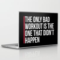 workout Laptop & iPad Skins featuring The Only Bad Workout Gym Quote by EnvyArt