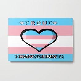Proud Transgender Metal Print
