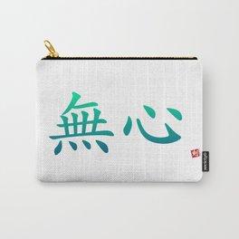 "無心 (Mu Shin) ""Empty Mind"" Carry-All Pouch"