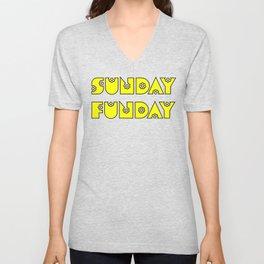 Sunday Funday design for fun people Unisex V-Neck