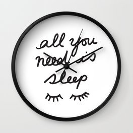 All You Need Is Sleep Wall Clock