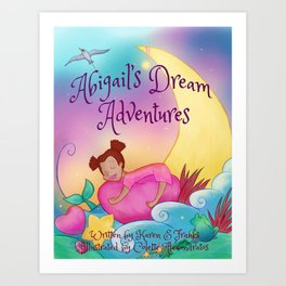 Abigail's Dream Adventures Art Print