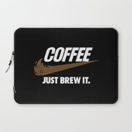 Just Brew It Laptop Sleeve