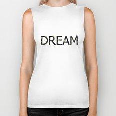 DREAM Biker Tank