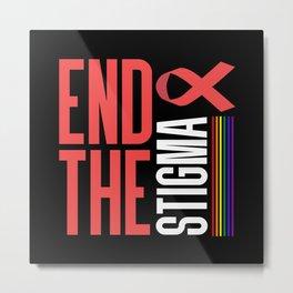 AIDS HIV STIGMA LGBT GAY STOP HIV PREP Metal Print