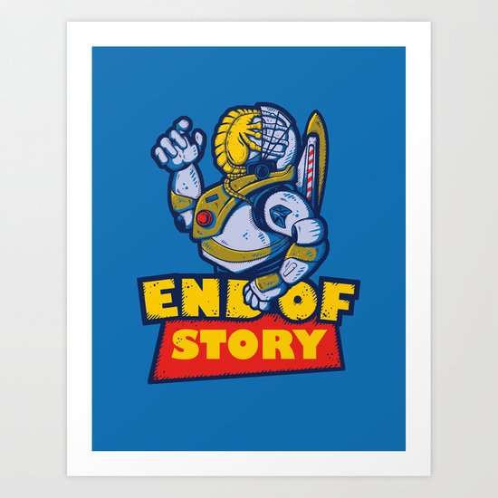 END OF STORY Art Print