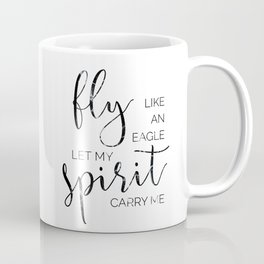 Fly Like an Eagle Coffee Mug