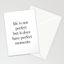 Life Is Not Perfect Stationery Cards