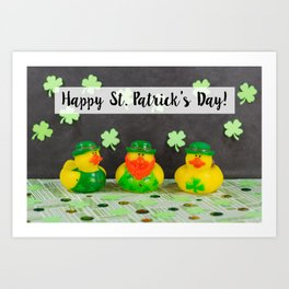 Happy St. Patrick's Day with St. Patrick's Day Rubber Ducks Art Print