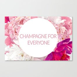 Champagne for everyone Canvas Print